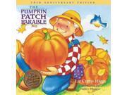 The Pumpkin Patch Parable Higgs, Liz Curtis/ Munger, Nancy (Illustrator)