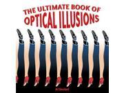 The Ultimate Book of Optical Illusions Seckel, Al