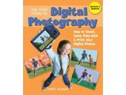 The Kids' Guide to Digital Photography REV UPD Bidner, Jenni