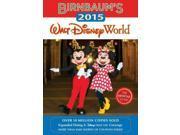 Birnbaum's 2015 Walt Disney World Birnbaum's Walt Disney World Safro, Jill (Editor)