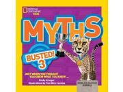 Myths Busted! 3 Myths Busted!-National Geographic Kids