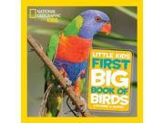 First Big Book of Birds National Geographic Little Kids First Big Books 9SIADE46248856