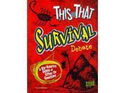 This or That Survival Debate This or That? Heinrich, Erik
