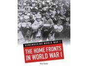 The Home Fronts in World War I Heinemann InfoSearch 9SIA9UT3YF9089