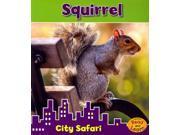 Squirrel City Safari