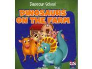 Dinosaurs on the Farm Dinosaur School 9SIA9UT3YS3689