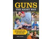 Guns the Right Way