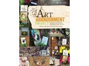 The Art Abandonment Project Demeng, Michael/ Demeng, Andrea Matus