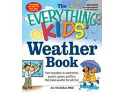 Image of The Everything Kids' Weather Book Everything Kids Series