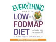 The Everything Guide to the Low-Fodmap Diet Everything Series 1