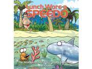 Lunch Wore a Speedo Sherman's Lagoon