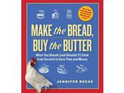 Make the Bread, Buy the Butter Reprint