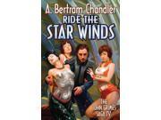 Ride the Star Winds Chandler, A. Bertram