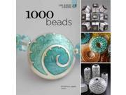 1000 Beads Logan, Kristina (Introduction by)/ Lark Crafts (Corporate Author)
