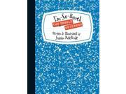 The I'm-So-Bored Doodle Notebook NTB