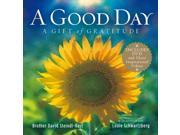 A Good Day HAR/DVD Steindl-Rast, David/ Schwartzberg, Louie (Collaborator)/ Carlson, Patricia (Foreward By)