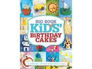 Big Book of Kids' Birthday Cakes 9SIABHA4P91520