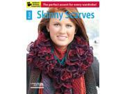 Skinny Scarves Leisure Arts, Inc. (Corporate Author)