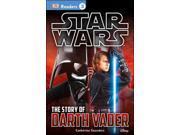 The Story of Darth Vader DK Readers. Star Wars 9SIABHA4P91608