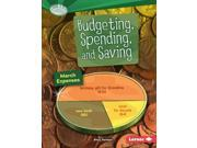 Budgeting, Spending, and Saving Searchlight Books 9SIA9UT3YN8505