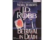 Betrayal in Death In Death Unabridged