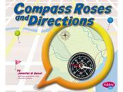 Compass Roses and Directions Pebble Plus