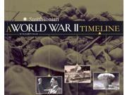 A World War II Timeline Smithsonian War Timelines Raum, Elizabeth