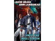 Into the Maelstrom Citizen Drake, David/ Lambshead, John