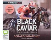 Black Caviar Unabridged Whateley, Gerard/ Mulraney, Adrian (Narrator)/ Moody, Peter (Foreward By)