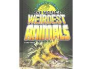 The World's Weirdest Animals Edge Books 9SIA9UT3Y83583