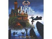 Fork-tongue Charmers The Luck Uglies Unabridged