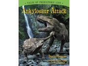 Ankylosaur Attack Tales of Prehistoric Life 9SIA9UT3XP2758