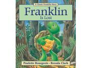 Franklin Is Lost Classic Franklin Story