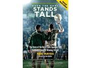 When the Game Stands Tall MTI SPL