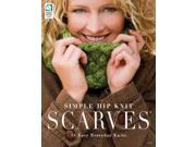 Simple Hip Knit Scarves Warner, Kara Gott (Editor)