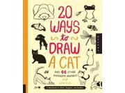 20 Ways to Draw a Cat and 44 Other Awesome Animals CSM