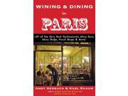 Wining & Dining in Paris Open Road Travel Guides Herbach, Andy/ Raaum, Karl