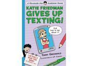 Katie Friedman Gives Up Texting! Charlie Joe Jackson Book