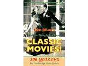 And You Thought You Knew Classic Movies! Reprint 9SIA9UT3Y60123