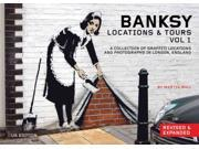 Banksy Locations & Tours REV EXP Bull, Martin (Editor)