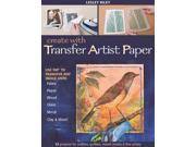 Create With Transfer Artist Paper Riley, Lesley