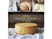 Artisan Cheese Making at Home 1