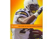 The Story of the San Diego Chargers NFL Today