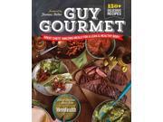Guy Gourmet 1 Steiman, Adina/ Kita, Paul/ May, Jennifer (Photographer)/ Keller, Thomas (Foreward By)