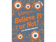 Eye-popping Oddities Ripley's Believe it or Not Annual 9SIAA9C3WK5218