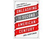 Unleashing the Second American Century