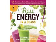 Raw Energy in a Glass 1 9SIV0UN4GB8091