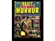 The EC Archives the Vault of Horror 2 EC Archives: the Vault of Horror Cochran, Russ (Editor)/ Geissman, Grant (Editor)