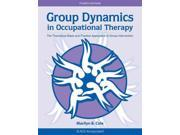 Group Dynamics in Occupational Therapy 4