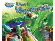 What Is Weather? Science Slam: Weather Wise 9SIA9UT3XT5100